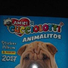 Coleccionismo Álbumes: ALBUM CROMOS AMICI CUCCIOLOTTI ANIMALITOS. AÑO 2017. EDITORIAL PANINI. Lote 123004283