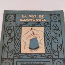 Coleccionismo Álbumes: LA VOZ DE CANTABRIA / CULTURA MONTAÑESA / EDITORIAL MONTAÑESA S. A. / AÑO 1932,1933. Lote 124061531