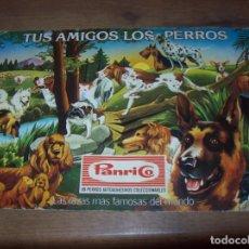 Coleccionismo Álbumes: MAGNÍFICO ALBUM TUS AMIGOS LOS PERROS. LAS RAZAS MÁS FAMOSAS DEL MUNDO. PANRICO. INCOMPLETO. Lote 125344459