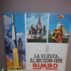 Collectionnisme Albums: ALBUM LA VUELTA AL MUNDO DE BIMBO VACIO NUNCA PEGADO NINGUN CROMO MUY BUEN ESTADO,BARATO. Lote 126201091