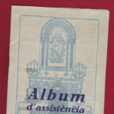 Coleccionismo Álbumes: ALBUM D´ASSISTÈNCIA DE LA SANTA MISSA - INCOMPLETO. Lote 128384387