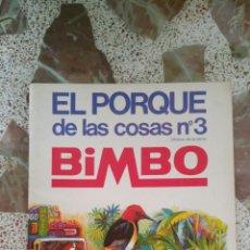 Coleccionismo Álbumes: ALBUM PLANCHA EL PORQUÉ DE LAS COSAS N° 3 DE BIMBO (1973). Lote 130085078