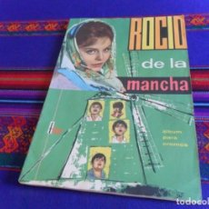 Coleccionismo Álbumes: MUY RARO, MUY BUEN ESTADO Y CON CUPÓN, ROCÍO DE LA MANCHA INCOMPLETO FALTAN 59 CROMOS. FHER 1963.. Lote 130775540