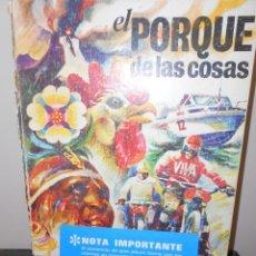 Coleccionismo Álbumes: EL PORQUE DE LAS COSAS TIENE 147 CROMOS. Lote 133809118