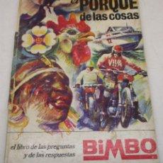 Coleccionismo Álbumes: ALBUM CROMOS EL PORQUÉ DE LAS COSAS DE BIMBO CON SOLO 3 CROMOS, 1ª ED. 1971. Lote 134065443
