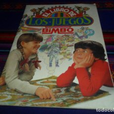 Coleccionismo Álbumes: MUY BUEN ESTADO, EL LIBRO DE LOS JUEGOS BIMBO INCOMPLETO CON 45 CROMOS. AÑO 1979. RARO.. Lote 135678043