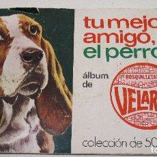 Coleccionismo Álbumes: ÁLBUM CROMOS TU MEJOR AMIGO, EL PERRO, ROSQUILLETAS VELARTE 1974, CON 33 CROMOS DE 50.. Lote 137838772
