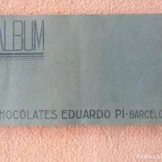 Coleccionismo Álbumes: ALBUM CROMOS CHOCOLATES EDUARDO PÍ.BARCELONA.AÑOS 20.MAGNIFICOS CROMOS TROQUELADOS.. Lote 140776894
