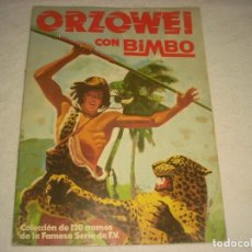 Coleccionismo Álbumes: ORZOWEI CON BIMBO , FAMOSA SERIE DE TV. CONTIENE 56 CROMOS.. Lote 140903674