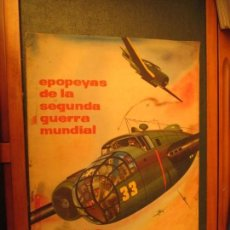 Collectionnisme Albums: EPOPEYAS DE LA SEGUNDA GUERRA MUNDIAL CHOCOLATES TUPINAMBA. Lote 143002474