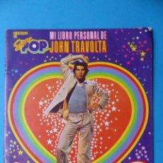 Coleccionismo Álbumes: MI LIBRO PERSONAL JOHN TRAVOLTA - SUPER POP - VER DESCRIPCION Y FOTOS. Lote 143705830