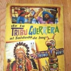Coleccionismo Álbumes: DE LA TRIBU GUERRERA AL SOLDADO DE HOY, COLECCION CROMOS FHER,. Lote 147139538