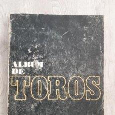 Coleccionismo Álbumes: ÁLBUM DE TOROS DE EL ALCÁZAR. Lote 147674494