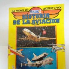 Coleccionismo Álbumes: ALBUM DE CROMOS INCOMPLETO HISTORIA DE LA AVIACION. AÑO 1985. Lote 147828762