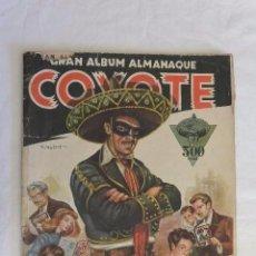 Coleccionismo Álbumes: RARO Y GRAN ALBUM CROMOS ALMANAQUE 1946 COYOTE. Lote 147983046