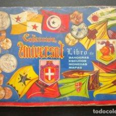 Coleccionismo Álbumes: ALBUM DE CROMOS COLECCIÓN UNIVERSAL LIBRO DE BANDERAS, ESCUDOS, MONEDAS, MAPAS. AÑO 1962. FALTAN 2. Lote 148032462