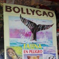 Coleccionismo Álbumes: BOLLYCAO FAUNA EN PELIGRO CASI COMPLETO. Lote 148912940