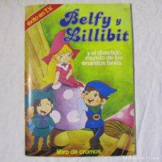 Coleccionismo Álbumes: ALBUM DE CROMOS BELFY Y LILLIBIT FALTAN 2 CROMOS. Lote 151536042