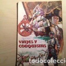 Coleccionismo Álbumes: VIAJES Y CONQUISTAS RUIZ ROMERO. Lote 151593966