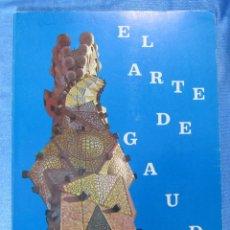 Coleccionismo Álbumes: ÁLBUM INCOMPLETO EL ARTE DE GAUDÍ. REGALO DE LA CAIXA. EDITORIAL MARTHIN DE ARTE Y CULTURA, 1972.. Lote 152327770