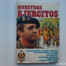 Coleccionismo Álbumes: ALBUM NUESTROS EJERCITOS, CONTIENE 273 CROMOS. Lote 153105114