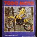 Coleccionismo Álbumes: TODO MOTO (1983) ALBUM DE CROMOS CASI COMPLETO: FALTA 1 CROMO Y 35 ADHESIVOS - ED. CROMOS CANO. Lote 154436426