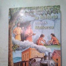 Coleccionismo Álbumes: ALBUM CONEIX LA HISTORIA CONEIX MALLORCA (FALTA 1 CROMO: 149). Lote 155691554