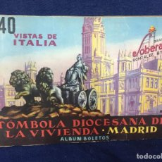 Coleccionismo Álbumes: ALBUM CROMOS 240 VISTAS DE ITALIA TOMBOLA DIOCESANA DE LA VIVIENDA DE MADRID FALTAN DOS 16,5X24CM. Lote 155856422