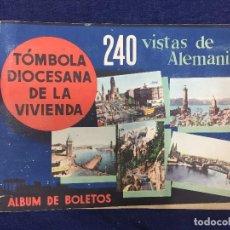 Coleccionismo Álbumes: ALBUM CROMOS 240 VISTAS DE ALEMANIA TOMBOLA DIOCESANA DE LA VIVIENDA FALTAN 43 CROMOS 17X24CMS. Lote 155857290