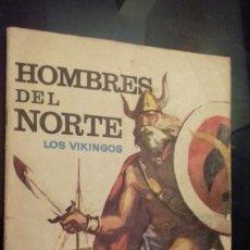 Coleccionismo Álbumes: ALBUM HOMBRES DEL NORTE,LOS VIKINGOS,RUIZ ROMERO. Lote 33682259