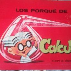Coleccionismo Álbumes: LOS PORQUE DE CALCULIN ALBUM DE CROMOS PETETE. Lote 156872237