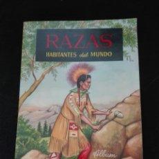Coleccionismo Álbumes: RAZAS HABITANTES DEL MUNDO. Lote 158429490