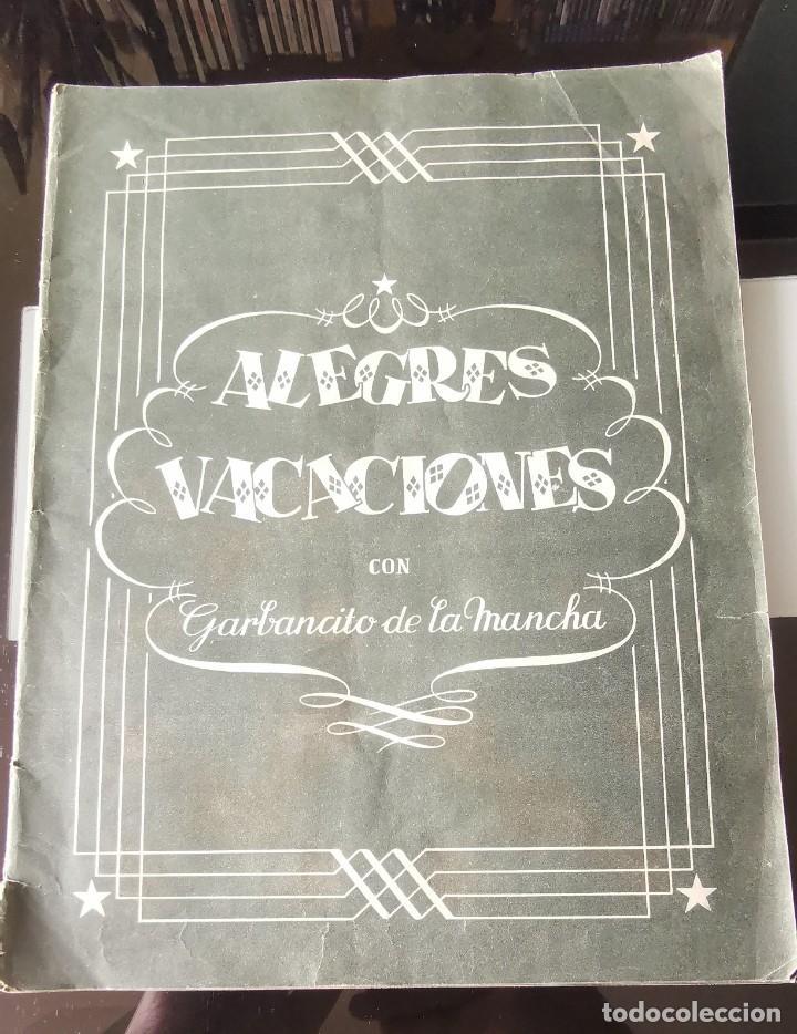ÁLBUM CROMOS GARBANCITO DE LA MANCHA - ALEGRES VACACIONES ED. RUÑIZ ROMERO (Coleccionismo - Cromos y Álbumes - Álbumes Incompletos)