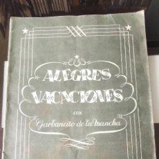 Coleccionismo Álbumes: ÁLBUM CROMOS GARBANCITO DE LA MANCHA - ALEGRES VACACIONES ED. RUÑIZ ROMERO. Lote 161467238