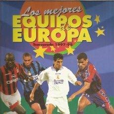 Collectionnisme Albums: ALBUM LOS MEJORES EQUIPOS DE EUROPA 1997 + REGALO SORPRESA. Lote 164730566