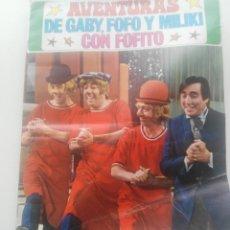 Coleccionismo Álbumes: AVENTURAS DE GABY, FOFO Y MILIKI CON FOFITO; ED. FHER (1974) - VACIO- CONTIENE POSTER Y EL CROMO 9 . Lote 164853566