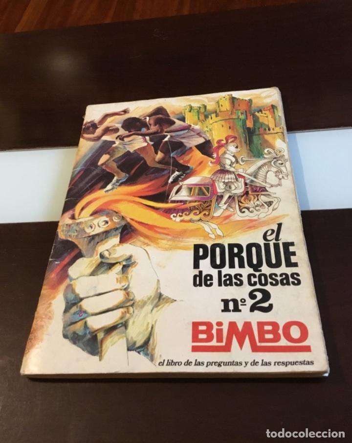 ÁLBUM EL PORQUÉ DE LAS COSAS NÚMERO 2 BIMBO (Coleccionismo - Cromos y Álbumes - Álbumes Incompletos)