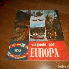 Coleccionismo Álbumes: ALBUM DE CROMOS VIAJANDO POR EUROPA. VACIO CON 2 CROMOS. CHOCOLATES BLANCO Y NEGRO. ALCOY. Lote 165114014