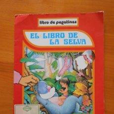 Coleccionismo Álbumes: EL LIBRO DE LA SELVA - LIBRO DE PEGATINAS INCOMPLETO - COLECCION BELLA (C1). Lote 165303266