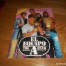 Coleccionismo Álbumes: EL EQUIPO A, 1985, ÁLBUM NO COMPLETO, EDICIONES ESTE CON 13 CROMOS MUY BUEN ESTADO. Lote 165308758