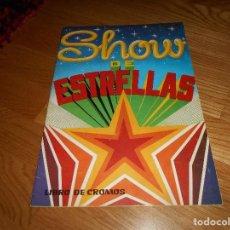 Coleccionismo Álbumes: ALBUM SHOW DE ESTRELLAS EDITORIAL MAGA 1982 CON 35 CROMOS BUEN ESTADO. Lote 233298655