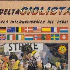 Coleccionismo Álbumes: VUELTA CICLISTA. ASES INTERNACIONALES DEL PEDAL. Y UN LIBRO SORPRESA DE REGALO.. Lote 167601084