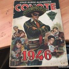 Coleccionismo Álbumes: COYOTE OESTE ALBUM CROMOS VACIO ALMANAQUE 1946 (ORIGINAL HISPANO AMERICANA) (AB-1). Lote 168511208