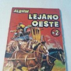 Coleccionismo Álbumes: ÁLBUM CROMOS LEJANO OESTE Nº 2 - EDICIONES GENERALES - FALTAN 100 CROMOS -. Lote 168925584
