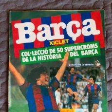 Coleccionismo Álbumes: ALBUM MAS 12 CROMOS BARSA XICLET GENERAL CONFITERIA CHICLE. Lote 169968212