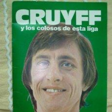 Coleccionismo Álbumes: CRUYFF Y LOS COLOSOS DE ESTA LIGA, CROPAN - LE FALTAN 28 CROMOS. Lote 170354512