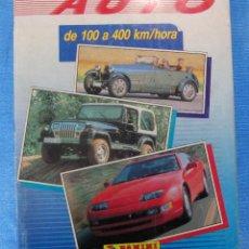 Coleccionismo Álbumes: ÁLBUM INCOMPLETO. AUTO DE 100 A 400 KM/HORA. PANINI, SIN FECHA.. Lote 172556177