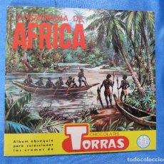 Coleccionismo Álbumes: ÁLBUM INCOMPLETO. COSMORAMA DE ÁFRICA. CHOCOLATE TORRAS, SIN FECHA.. Lote 172564022