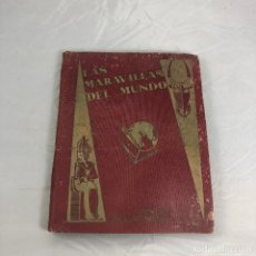 Coleccionismo Álbumes: ANTIGUO ALBUM DE CROMOS, LAS MARAVILLAS DEL MUNDO DE NESTLE. INCOMPLETO. . Lote 173059755