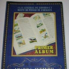 Coleccionismo Álbumes: PRIMER ALBUM DE SELLOS (CROMOS) AHORRO INFANTIL, CAJA AHORROS Y MONTE DE PIEDAD ZARAGOZA. Lote 173146777